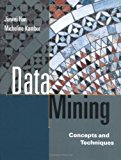 Book Cover Data Mining: Concepts and Techniques (The Morgan Kaufmann Series in Data Management Systems)