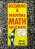 Book Cover Becoming a Mental Math Wizard