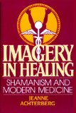 Book Cover Imagery in Healing: Shamanism and Modern Medicine