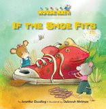 Book Cover If the Shoe Fits: Nonstandard Units of Measurement (Mouse Math)