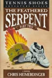 Book Cover Tennis Shoe Adventure series: The Feathered Serpent, Part 2