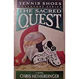 Book Cover Tennis Shoe Adventure series: The Sacred Quest