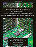 Book Cover Fundamental Concepts in Electrical and Computer Engineering with Practical Design Problems (Second Edition)