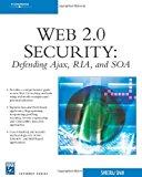 Book Cover Web 2.0 Security - Defending AJAX, RIA, AND SOA