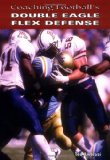 Book Cover Coaching Football's Double Eagle Flex Defense