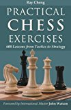Book Cover Practical Chess Exercises: 600 Lessons from Tactics to Strategy