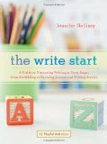 Book Cover The Write Start: A Guide to Nurturing Writing at Every Stage, from Scribbling to Forming Letters and Writing Stories