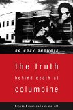 Book Cover No Easy Answers: The Truth Behind Death at Columbine High School