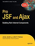 Book Cover Pro JSF and Ajax: Building Rich Internet Components (Expert's Voice in Java)
