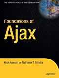 Book Cover Foundations of Ajax (Books for Professionals by Professionals)