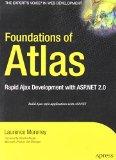 Book Cover Foundations of Atlas: Rapid Ajax Development with ASP.NET 2.0