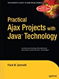 Book Cover Practical Ajax Projects with Java Technology (Expert's Voice)
