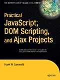 Book Cover Practical JavaScript, DOM Scripting and Ajax Projects