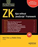 Book Cover ZK: Ajax without the Javascript Framework (FirstPress)