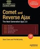 Book Cover Comet and Reverse Ajax: The Next-Generation Ajax 2.0 (FirstPress)