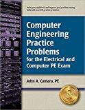 Book Cover Computer Engineering Practice Problems for the Electrical and Computer PE Exam