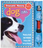 Book Cover Instant Notes: Dog-Isms (Instant Notes (Klutz))