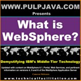 Book Cover What is WebSphere? Java, J2EE, Portal and Beyond! (Demystifying IBM's Middle Tier Technology, Vol. 1)