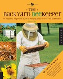 Book Cover The Backyard Beekeeper - Revised and Updated: An Absolute Beginner's Guide to Keeping Bees in Your Yard and Garden