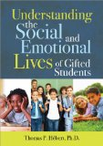 Book Cover Understanding the Social and Emotional Lives of Gifted Students