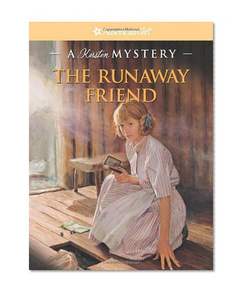 Book Cover The Runaway Friend: A Kirsten Mystery (American Girl Beforever Mysteries)