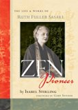 Book Cover Zen Pioneer: The Life and Works of Ruth Fuller Sasaki