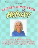 Book Cover Kitchen Hints From Heloise: More Than 1,527 Time-Saving, Money-Saving, and Work-Saving Hints for Cooking, Cleaning, Shopping, and Storing