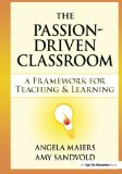 Book Cover Passion-Driven Classroom, The: A Framework for Teaching and Learning