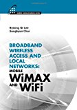 Book Cover Broadband Wireless Access and Local Networks: Mobile WiMAX and WiFi