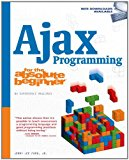 Book Cover Ajax Programming for the Absolute Beginner