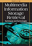 Book Cover Multimedia Information Storage and Retrieval: Techniques and Technologies