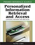 Book Cover Personalized Information Retrieval and Access: Concepts, Methods and Practices