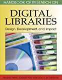 Book Cover Handbook of Research on Digital Libraries: Design, Development, and Impact