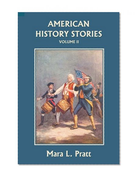 Book Cover American History Stories, Volume II (Yesterday's Classics)