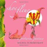 Book Cover Shoe Fleur: A Footwear Fantasy