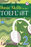 Book Cover Basic Skills for the TOEFL iBT 2, Listening Book (with 3 Audio CDs, Transcripts, & Answer Key)