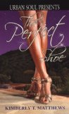Book Cover The Perfect Shoe (Urban Soul) (Urban Soul Presents)