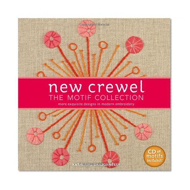 Book Cover New Crewel: The Motif Collection: More Exquisite Designs in Modern Embroidery