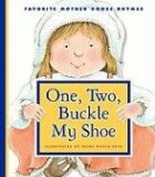 Book Cover One, Two, Buckle My Shoe (Favorite Mother Goose Rhymes)
