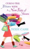 Book Cover Curing the Blues With a New Pair of Shoe (Center Point Premier Fiction (Largeprint))
