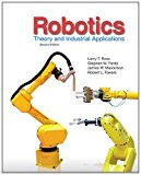 Book Cover Robotics: Theory and Industrial Applications