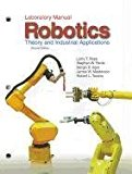 Book Cover Robotics: Theory and Industrial Applications(Laboratory Manual)