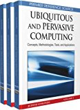 Book Cover Ubiquitous and Pervasive Computing: Concepts, Methodologies, Tools, and Applications