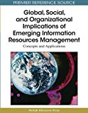 Book Cover Global, Social, and Organizational Implications of Emerging Information Resources Management: Concepts and Applications