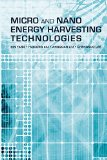 Book Cover Micro and Nano Energy Harvesting Technologies