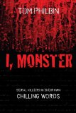 Book Cover I, Monster: Serial Killers in Their Own Chilling Words