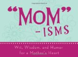 Book Cover MOM-ISMS (LIFE'S LITTLE BOOK OF WISDOM)