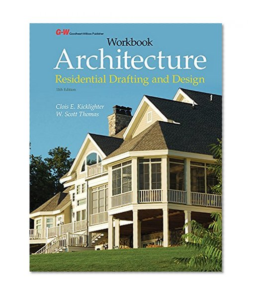 Book Cover Architecture: Residential Drafting and Design Workbook