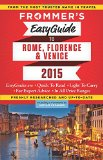 Book Cover Frommer's EasyGuide to Rome, Florence and Venice 2015 (Easy Guides)