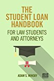 Book Cover The Student Loan Handbook for Law Students and Attorneys